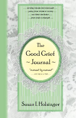 9781463668464: The Good Grief Journal: