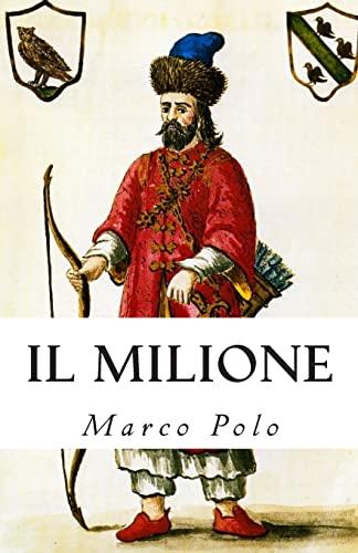 9781463670382: Il Milione (Italian Edition)