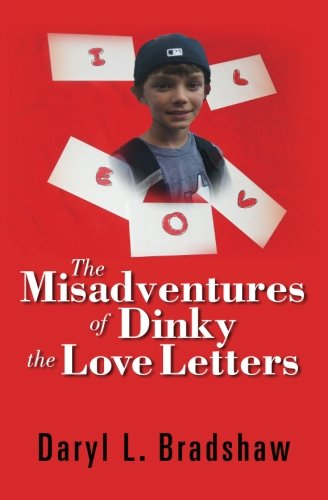 9781463670764: The Misadventures of Dinky The Love Letters