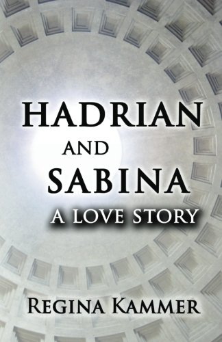 9781463674519: Hadrian and Sabina: A Love Story