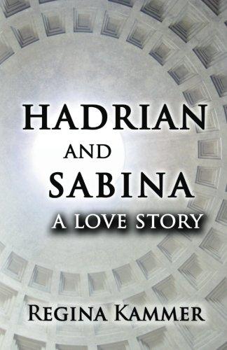 9781463674519: Hadrian and Sabina: A Love Story
