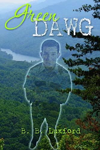 Green Dawg: B.B. Luxford