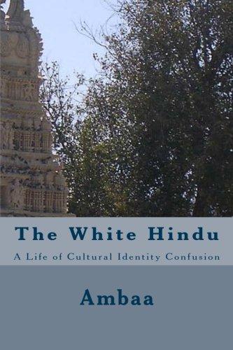 The White Hindu: Ambaa