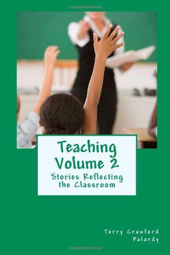 9781463683429: Teaching Volume 2: Stories Reflecting the Classroom