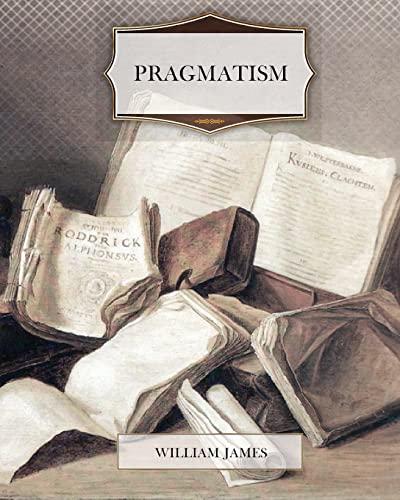 9781463684419: Pragmatism