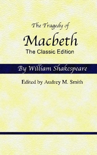9781463685027: The Tragedy of Macbeth: The Classic Edition
