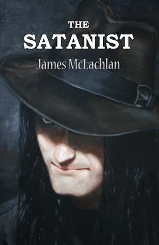 9781463686017: The Satanist