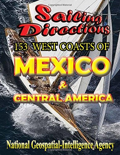 9781463686260: Sailing Directions 153 West Coasts of Mexico and Central America