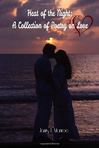 9781463688509: Heat of the Night: A Collection of Poetry on Love