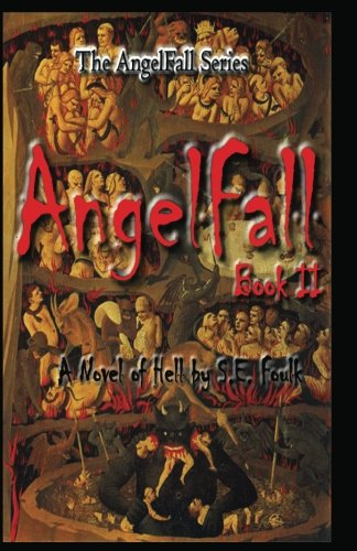 9781463690649: AngelFall Book II - A Novel of Hell
