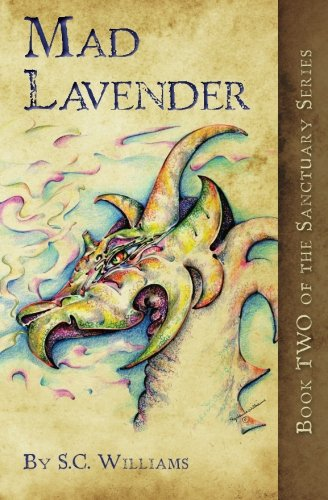9781463692452: Mad Lavender: Book Two in the Sanctuary Series