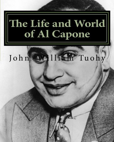 9781463692728: The Life and World of Al Capone