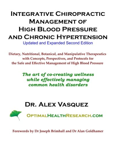 9781463693077: Integrative Chiropractic Management of High Blood Pressure and Chronic Hypertension