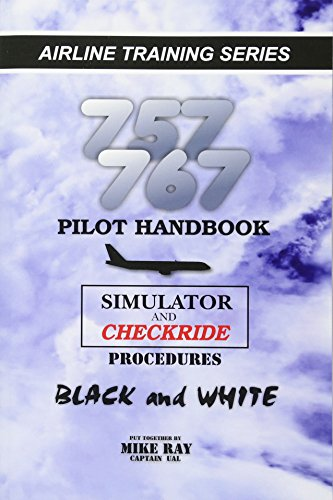 9781463695361: 757/767 Pilot Handbook: Simulator and checkride procedures (Airlinr Training)