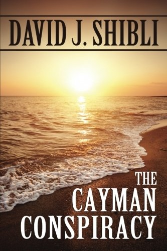 9781463696313: The Cayman Conspiracy