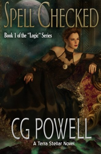 9781463698928: Spell Checked (No Uncertain Logic, Book 1)