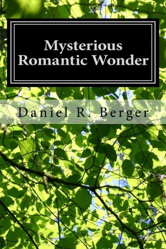 9781463700157: Mysterious Romantic Wonder: Engaging Philosophy