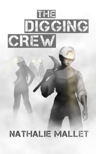 9781463702403: The Digging Crew