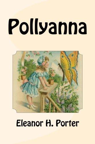 9781463702496: Pollyanna