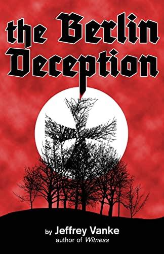 9781463702717: The Berlin Deception