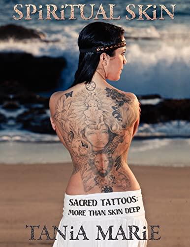 9781463703424: Spiritual Skin: Sacred Tattoos: More than Skin Deep