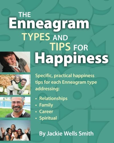 9781463703547: The Enneagram Types and Tips for Happiness: Specific, practical tips for happiness for each personality type