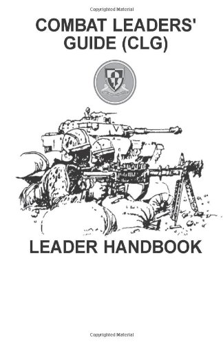 9781463703554: Combat Leaders' Guide (CLG): Leader Handbook