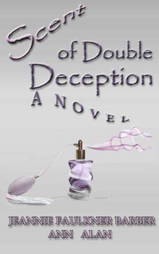 9781463705886: Scent of Double Deception