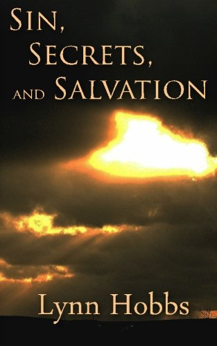 Sin, Secrets, and Salvation: Lynn Hobbs