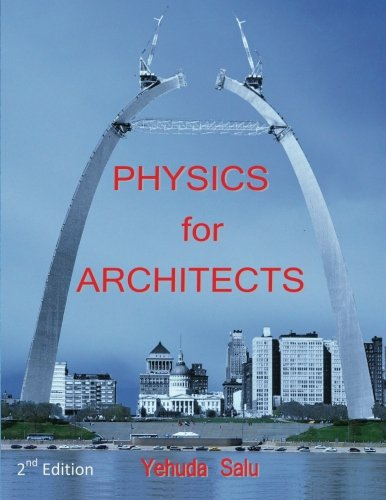 9781463708115: Physics for Architects: 2nd Edition