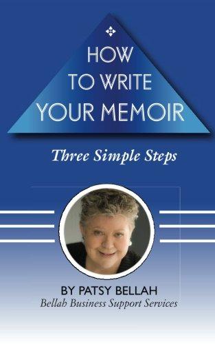 9781463709242: How to Write Your Memoir: Three Simple Steps