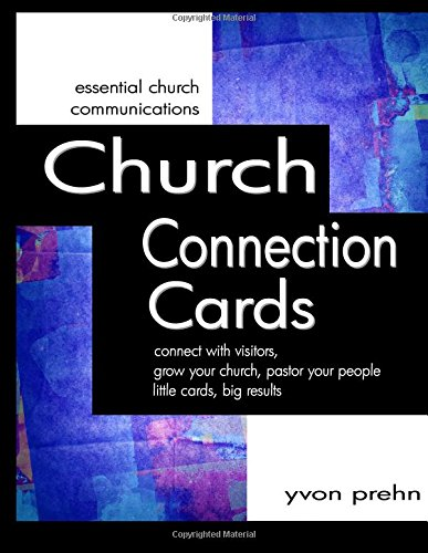 9781463712914: Church Connection Cards: connect with visitors, grow your church, pastor your people, little cards, big results