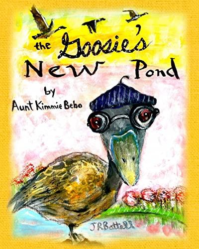 The Goosie's New Pond: Aunt Kimmie Bebo
