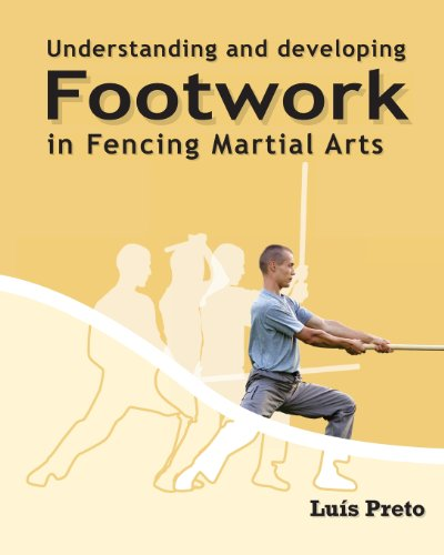 9781463714758: Understanding and developing footwork in Fencing Martial Arts