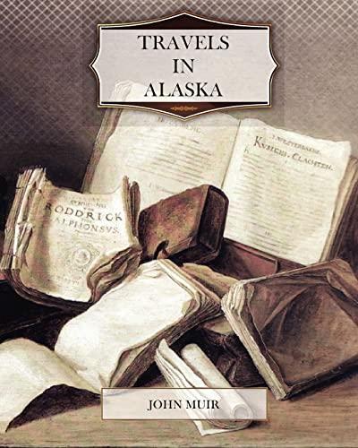 9781463714888: Travels In Alaska