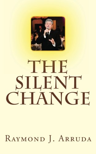 9781463715069: The Silent Change