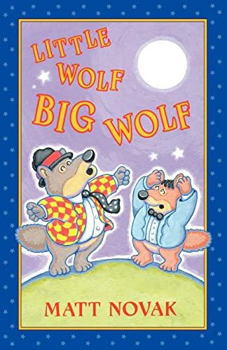 9781463718800: Little Wolf Big Wolf