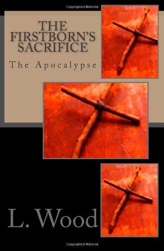 9781463719128: The Firstborn's Sacrifice