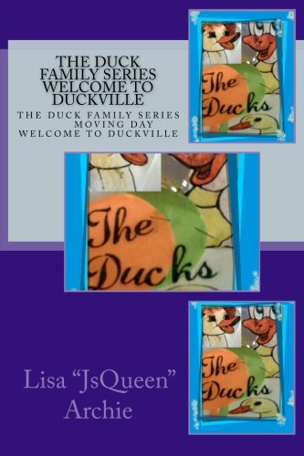 9781463721299: The Duck Family Series moving day welcome to duckville