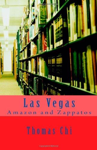 9781463721558: Las Vegas Amazon and Zappatos: Las Vegas High Tech Internet
