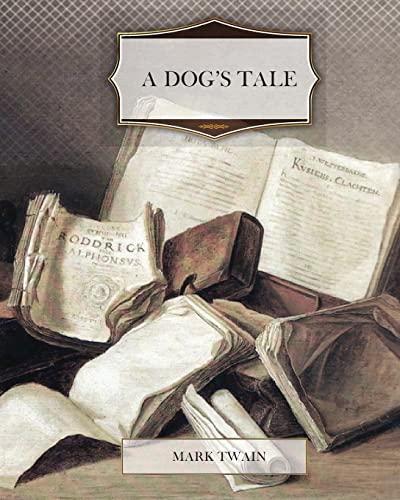 9781463722425: A Dog's Tale