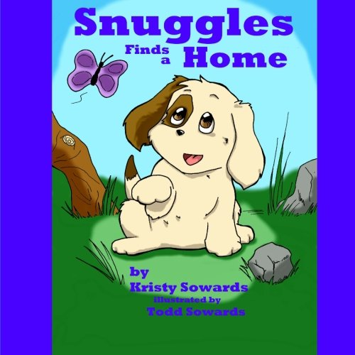 9781463723040: Snuggles Finds a Home