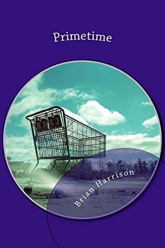 9781463727475: Primetime - A Novel