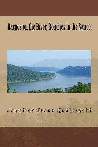 9781463728724: Barges on the River, Roaches in the Sauce