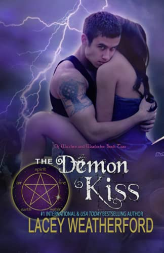 9781463729943: The Demon Kiss: Of Witches and Warlocks