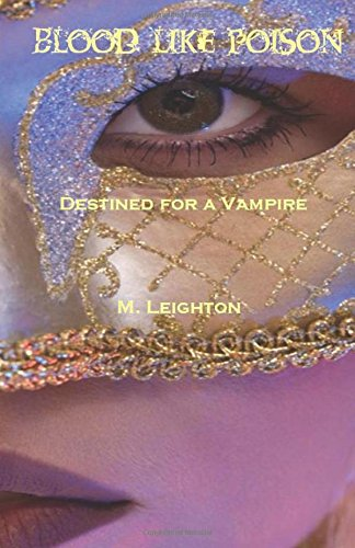 9781463730130: Blood Like Poison: Destined for a Vampire