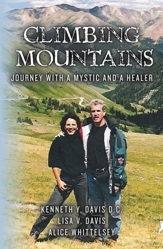 9781463730871: Climbing Mountains: Journey with a Mystic and a Healer