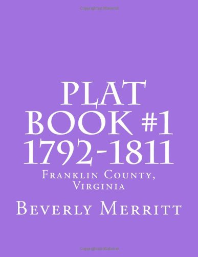 9781463733858: Franklin County, Virginia Plat Book #1 1792-1811