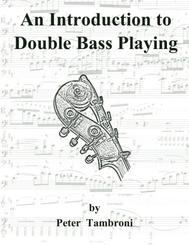 9781463734145: An Introduction to Double Bass Playing