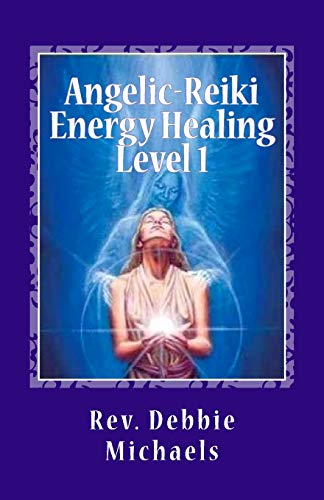 9781463735883: Angelic-Reiki Energy Healing Level 1: Level 1